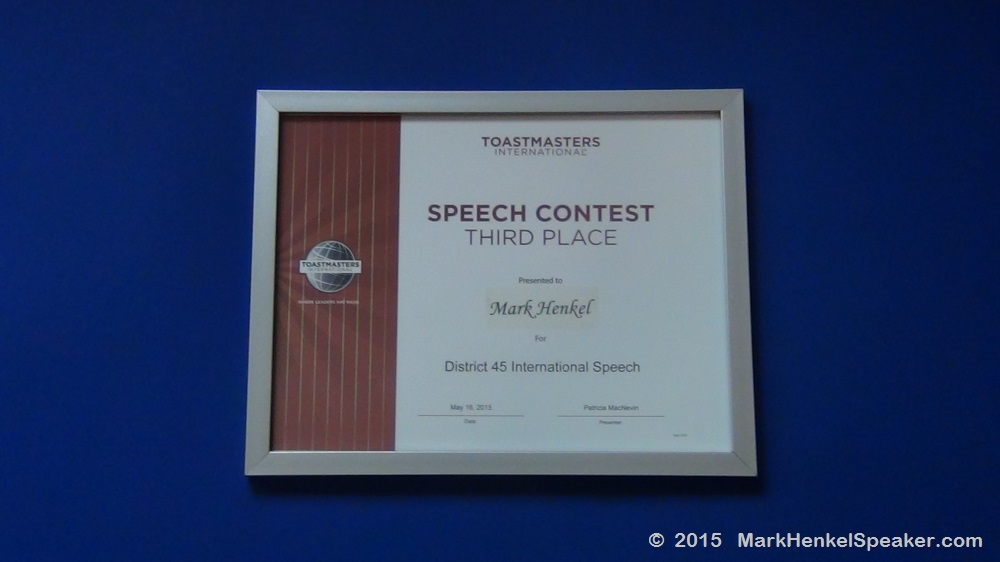 Toastmasters - District 45 - International Speech - 3rd Place - Mark Henkel - 2015-05-16 - Certificate