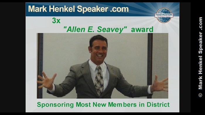 "Mark Henkel earned District 45 ""Allen E. Seavey"" award 3x (three times) for sponsoring the most new Members in the District"