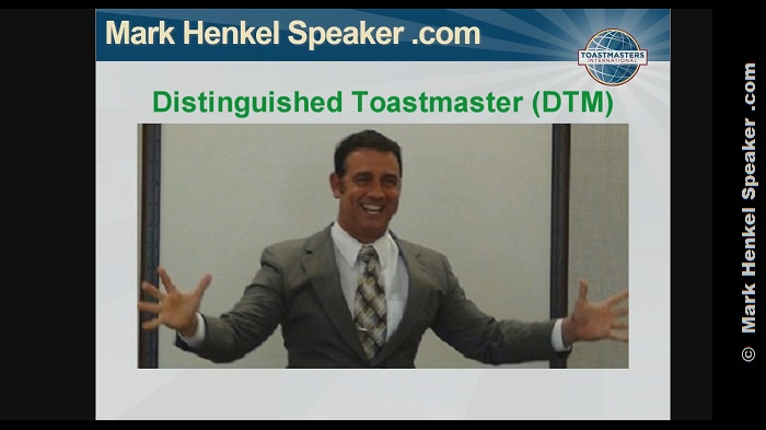 Mark Henkel is a Distinguished Toastmaster (DTM)