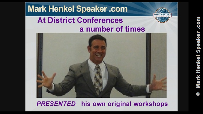 Mark Henkel has Presented a number of his own original workshops at District Conferences.