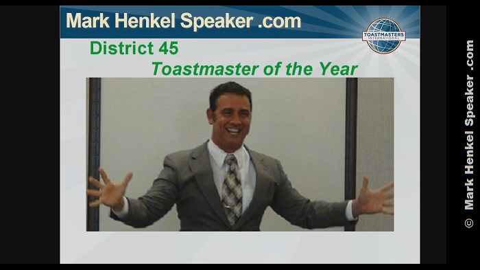 Mark Henkel was acknowledged/awarded with the District 45 Outstanding Toastmaster of the Year